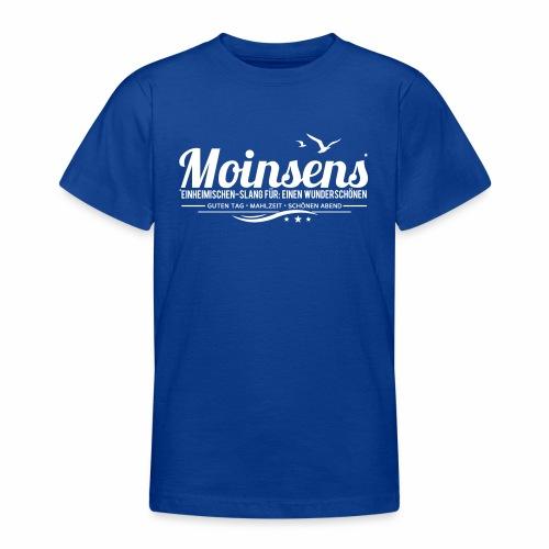 MOINSENS - Einheimischen-Slang - Teenager T-Shirt