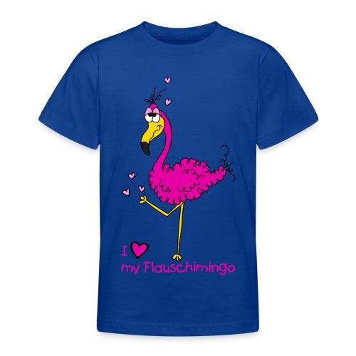 I love my Flauschimingo - Teenager T-Shirt