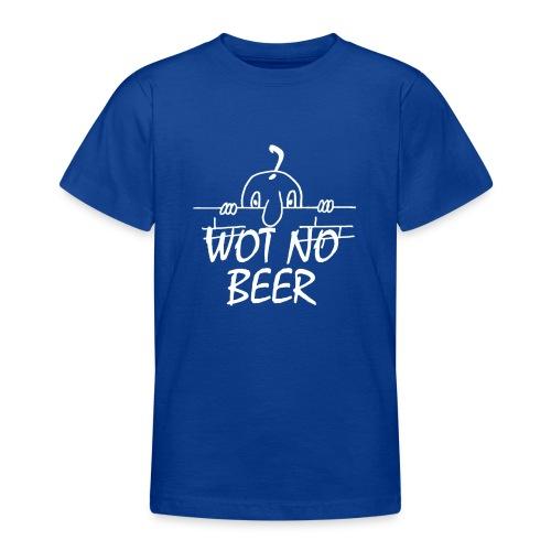 WOT NO BEER - Teenage T-Shirt