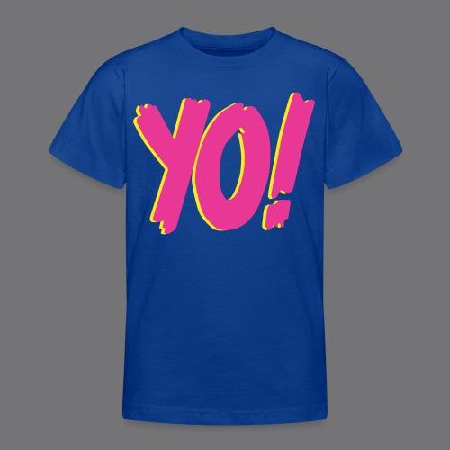 YO Tee Shirts - Teenage T-Shirt