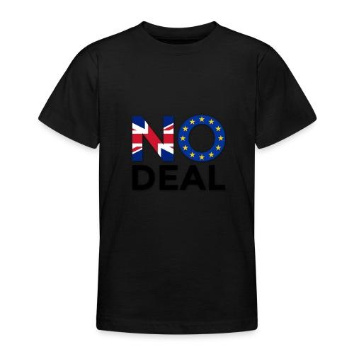 No Deal - Teenage T-Shirt