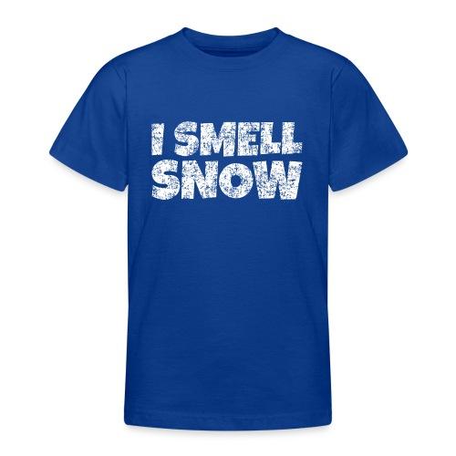 I Smell Snow Schnee, Weihnachten & Wintersport - Teenager T-Shirt