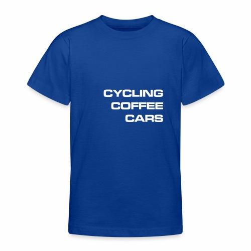 Cycling Cars & Coffee - Teenage T-Shirt