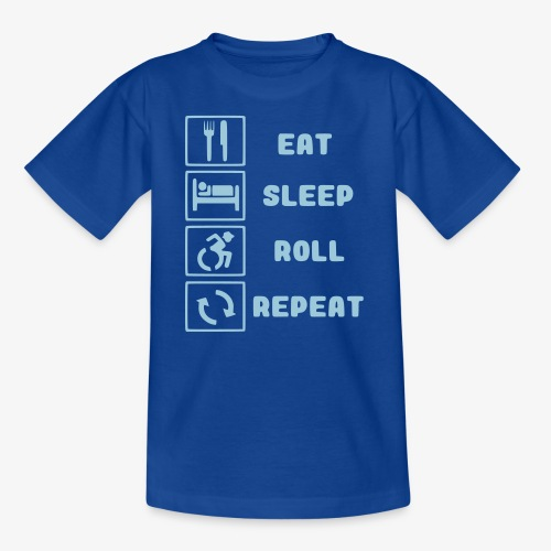 >Eten, slapen, rollen met rolstoel en herhalen 001 - Teenager T-shirt