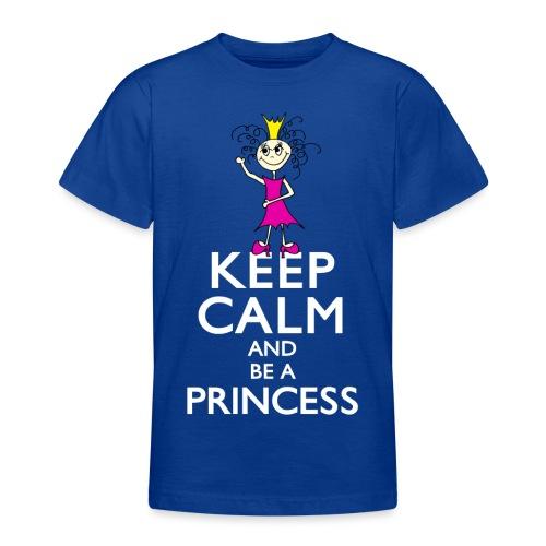 Keep calm an be a princess - Teenager T-Shirt
