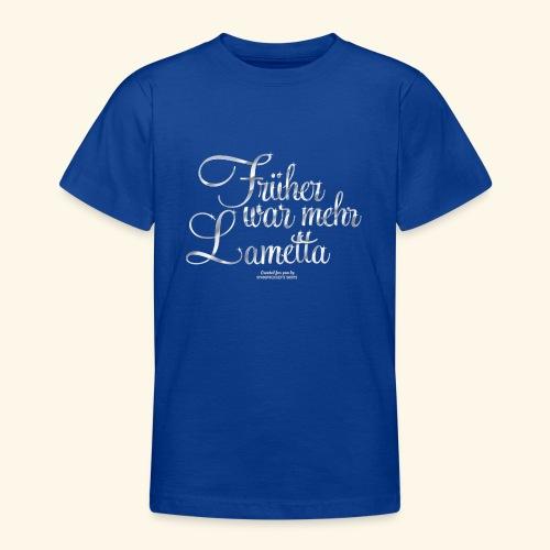 Früher war mehr Lametta Silber | spassprediger - Teenager T-Shirt