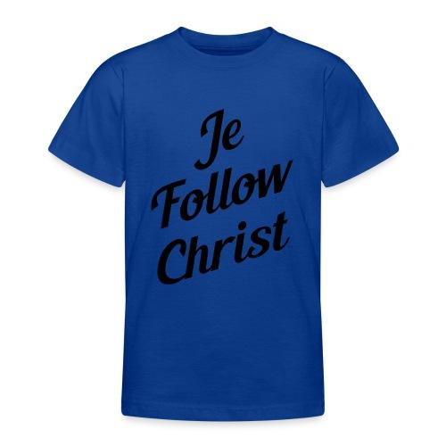 je follow christ - T-shirt Ado