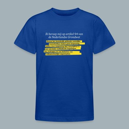 Nederlandse Grondwet T-Shirt - Artikel 94 - Teenager T-shirt