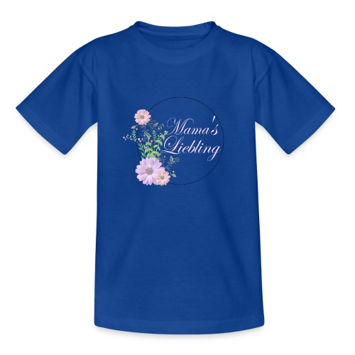 Mama's Liebling - Teenager T-Shirt