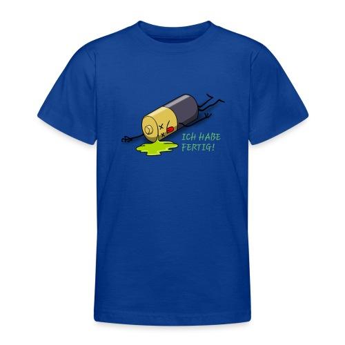 Ich habe fertig - Teenager T-Shirt