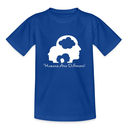 Humans are different weiß - Teenager T-Shirt