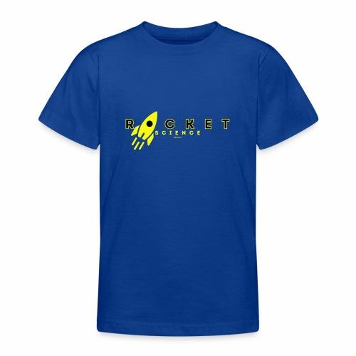 Rocket Science - Teenager T-shirt