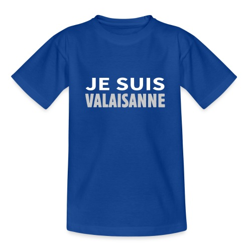 Je suis valaisanne - Teenager T-Shirt