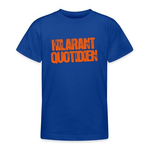 Hilarant Quotidien - T-shirt Ado