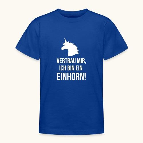 Lustiges Einhorn Spruch Geschenk Vertrauen Weiss - T-shirt Ado