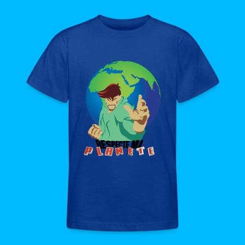 RESPECTE ma planète - T-shirt Ado