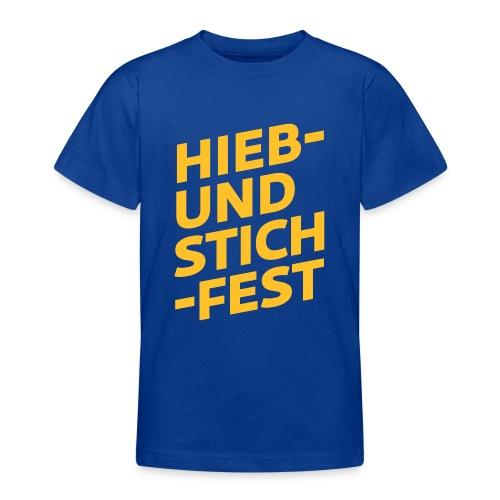 HIEB UND STICHFEST - Teenager T-Shirt
