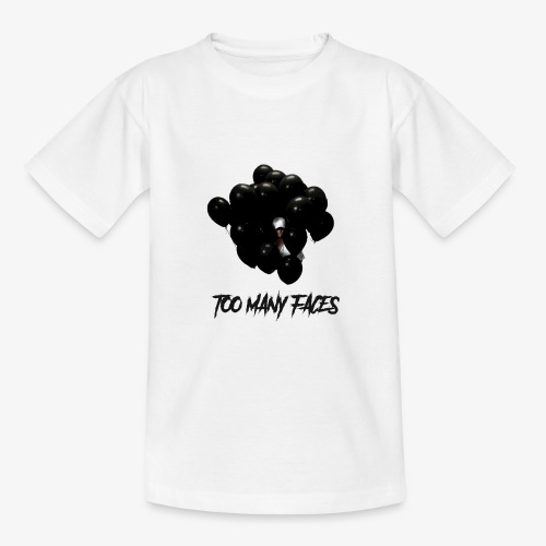 Too many faces (NF) - Teenage T-Shirt