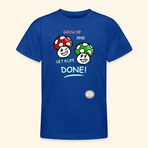 GROW UP AND GET A LIFE - Maglietta per ragazzi
