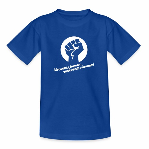 Vorwärts immer rückwärts nimmer - Teenage T-Shirt