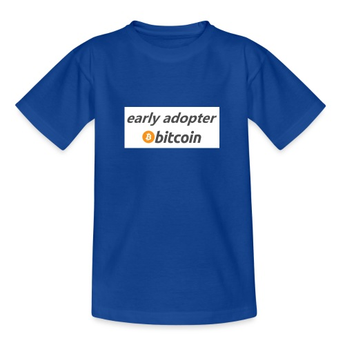 early adopter - Teenage T-Shirt