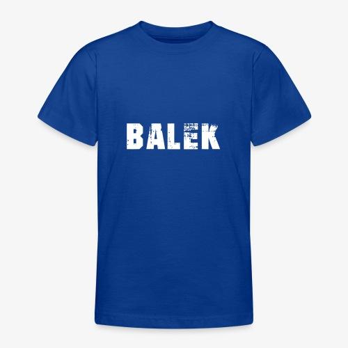 BALEK - T-shirt Ado