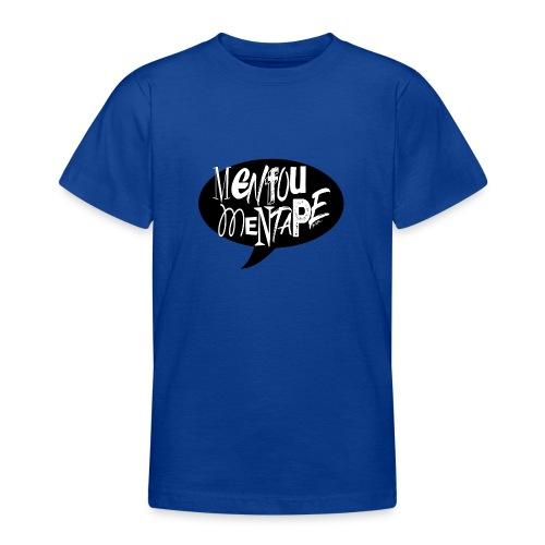 La bulle MENFOUMENTAPE by Alice Kara - T-shirt Ado