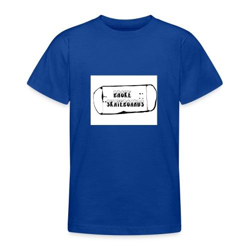 broke skateboards - T-skjorte for tenåringer
