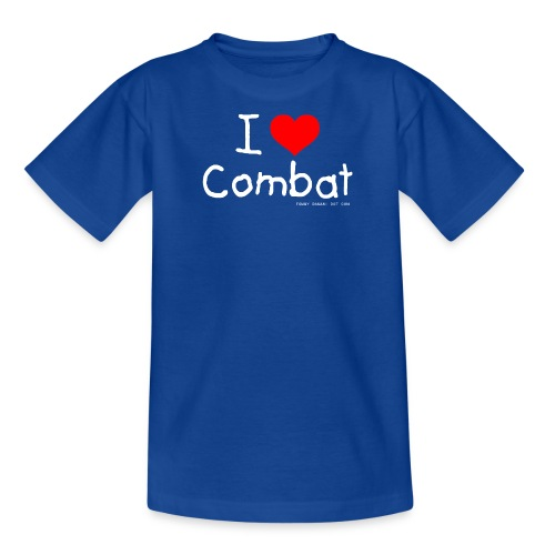 I Love Combat - White Font - Teenage T-Shirt