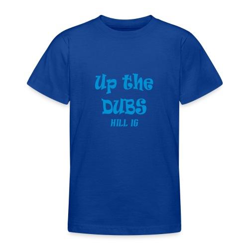 Up The Dubs - Teenage T-Shirt