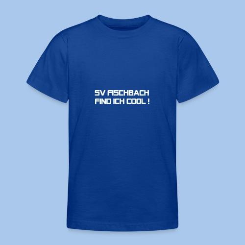 SVF-find-ich-cool_weiss - Teenager T-Shirt