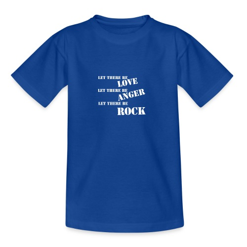 Love Anger Rock - Teenage T-Shirt