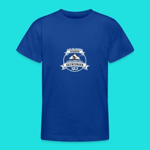 Skifahren Gezwungen 2 - Teenager T-Shirt
