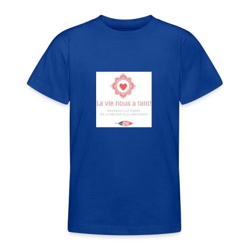 la vie! - T-shirt Ado