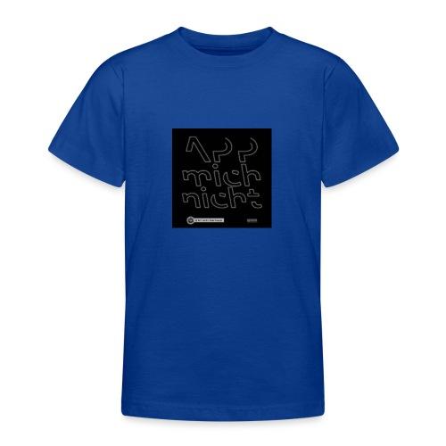 Design App mich nicht 4x4 - Teenager T-Shirt