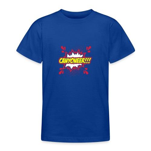 Canyoneer!!! - Teenager T-Shirt