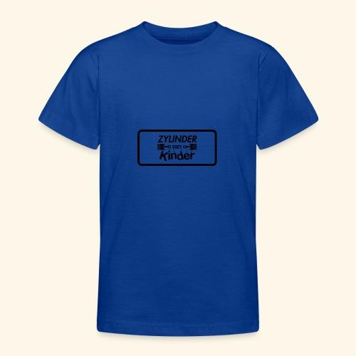 Zylinder Statt Kinder - Teenager T-Shirt