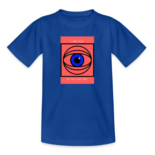 I SEE YOU! DO YOU SEE ME? - T-shirt tonåring