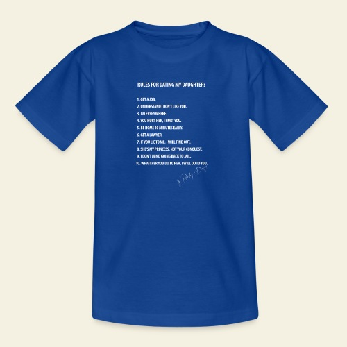 dating my daughter - Teenager-T-shirt