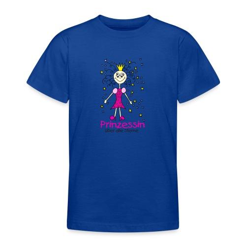 Prinzessin ueber alle Sterne - Teenager T-Shirt