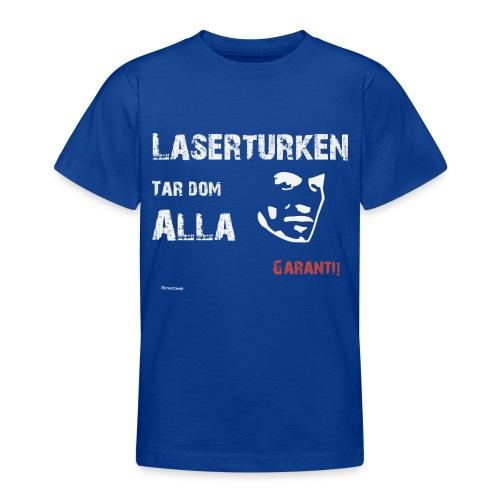 Laserturken Tar dom alla vit - T-shirt tonåring