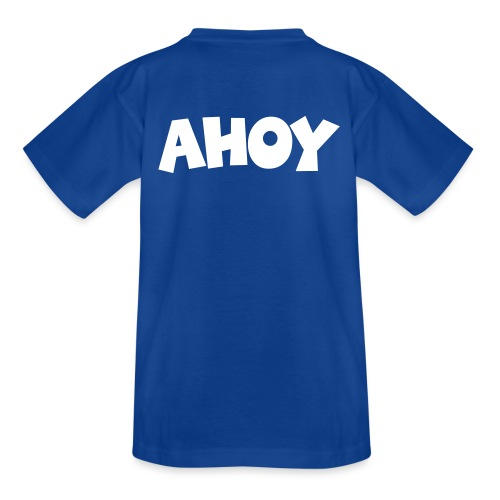Ahoy Segel Segeln Segler Segelspruch - Teenager T-Shirt