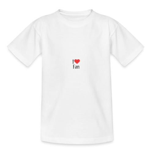 I LOVE FAN!!! - T-shirt Ado