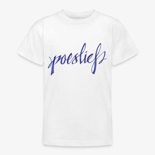 Poeslief - Teenager T-shirt