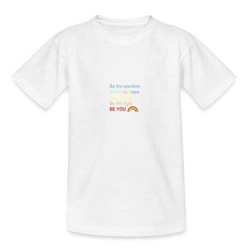 Be the sparkle - Teenage T-Shirt