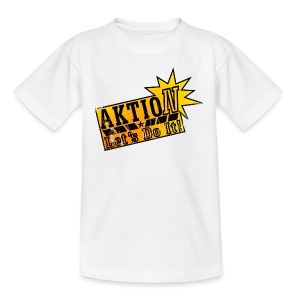 Aktion let 's do it! - Teenager T-Shirt