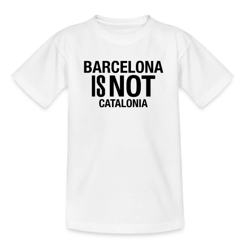 BARCELONA IS NOT SPAIN - Camiseta adolescente
