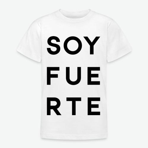 SOY FUERTE - Camiseta adolescente