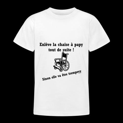 La chaise à papy - T-shirt Ado