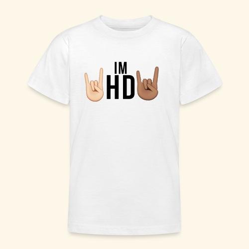 Im hd black logo - Teenage T-shirt